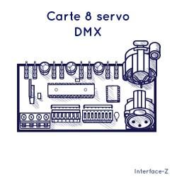 8 Servomoteurs DMX